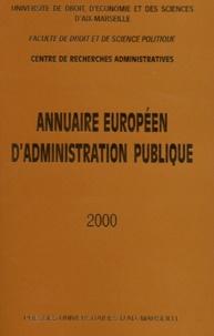 Centre recherches admin - Annuaire européen d'administration publique 2000 - Tome 23.