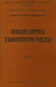 Centre recherches admin - Annuaire européen d'administration publique 2001 - Tome 24.