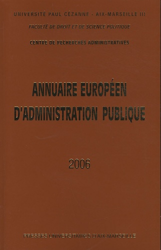 Centre recherches admin - Annuaire européen d'administration publique - Tome 29, Parlement et administration en Europe.
