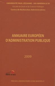 Centre recherches admin - Annuaire européen d'administration publique - Tome 32, Les transformations du contentieux administratif en Europe.