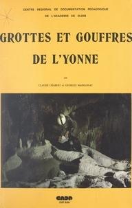 Centre régional de documentati et Bernard Cannonge - Grottes et gouffres de l'Yonne.