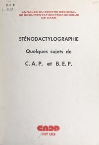 Centre régional de documentati - Sténodactylographie - Quelques sujets de C.A.P. et B.E.P., 1974-1976.