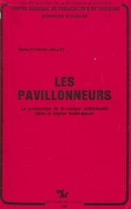Centre régional de publication et  CNRS - Les pavillonneurs - La production de la maison individuelle dans la région toulousaine.