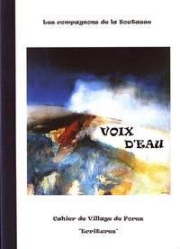 Les compagnons de la boutasse - Les cahiers de Village de Forez N° 45, mars 2008 : Voix d'eau.