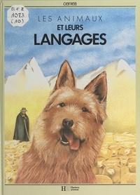 Centres d'entraînement aux mét et Christian Grugeon - Les animaux et leurs langages.
