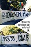 Centro de Documentação Gonçalo Diniz et INDEX ebooks - 28 Discursos sobre Direitos LGBT em Portugal.