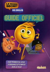Centum Books - Le monde secret des émojis - Guide officiel.