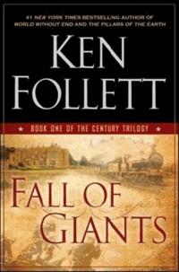 Ken Follett - Century 1. Fall of Giants.
