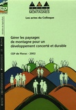 CEP - Gérer les paysages de montagnes pour un développement concerté et durable - CD-Rom.