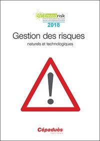Cépaduès - Gestion des risques naturels et technologiques - Congrès Envirorisk 2018.