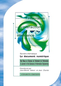 Jean-Michel Salaün - Information Interaction Intelligence Volume 4 N° 1/2004 : Le document numérique.