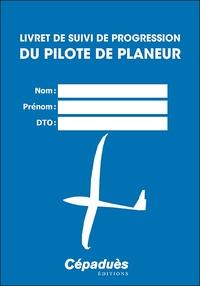 Cépaduès - Livret de suivi de progression du pilote de planeur.