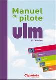 Cépaduès - Manuel du pilote ULM.