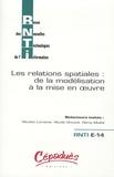 Nicolas Loménie et Nicole Vincent - Revue des Nouvelles Technologies de l'Information E 14 : Les relations spatiales : de la modélisation à la mise en oeuvre.