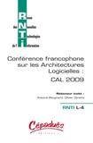 Antoine Beugnard et Olivier Zendra - Revue des Nouvelles Technologies de l'Information L-4 : 3e Conférence francophone sur les architectures logicielles : CAL 2009.