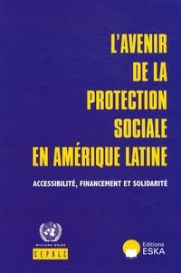 Lavenir de la protection sociale en Amérique latine - Accessibilité, financement et solidarité.pdf