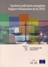CEPEJ - Systèmes judiciaires européens - Rapport d'évaluation de la CEPEJ - Cycle d'évaluation 2020 (données 2018) Partie 2, Fiches pays.
