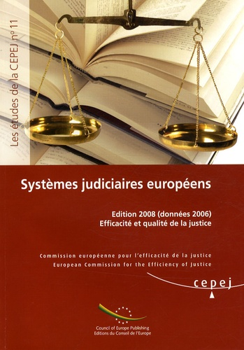 CEPEJ - Systèmes judiciaires européens - Efficacité et qualité de la justice (données 2006).