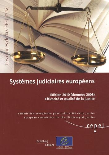 CEPEJ - Systèmes judiciaires européens - Efficacité et qualité de la justice (données 2008).