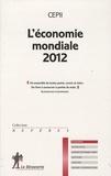CEPII et Agnès Bénassy-Quéré - L'économie mondiale.