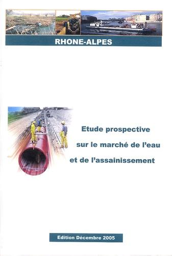 CERA - Etude prospective sur le marché de l'eau et de l'assainissement - Rhône-Alpes.