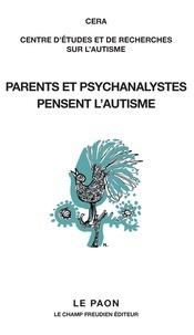 CERA - Parents et psychanalystes pensent l'autisme.