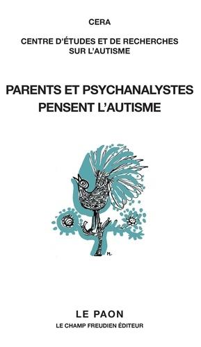 Parents et psychanalystes pensent l'autisme