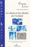 CERC - Champs Libres N° 6 : Le droit et les droits de l'enfant.