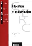 CERC - Education et redistribution - Rapport N° 3.