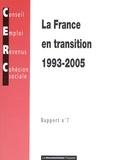 CERC - La France en transition 1993-2005 - Rapport n° 7.