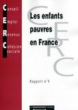CERC - Les enfants pauvres en France - Rapport n°4.