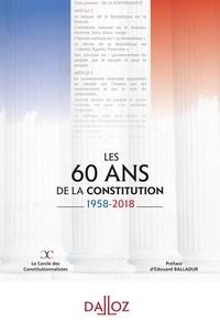 Cercle constitutionnalistes - Les 60 ans de la Constitution 1958-2018.