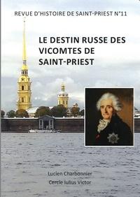 Lucien Charbonnier - Revue d'Histoire de Saint-Priest N° 11 : Le destin russe des vicomtes de Saint-Priest.