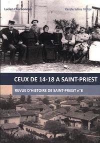 Lucien Charbonnier - Revue d'Histoire de Saint-Priest N° 8, septembre 2018 : Ceux de 14-18 à Saint-Priest.