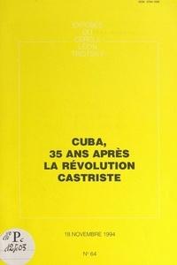 Cercle Léon Trotsky - Cuba, 35 ans après la révolution castriste - Exposé du Cercle Léon Trotsky, du 18 novembre 1994.