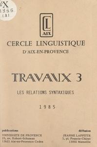 Cercle linguistique d'Aix-en-P - Les relations syntaxiques.
