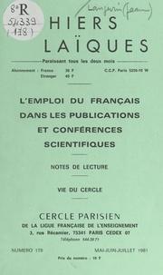 Cercle parisien de la Ligue fr et Louis Lafourcade - L'emploi du français dans les publications et conférences scientifiques - Notes de lecture. Vie du Cercle.