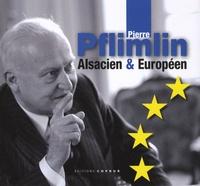 Cercle Pierre Pflimlin et Alain Howiller - Pierre Pflimlin - Alsacien & Européen.
