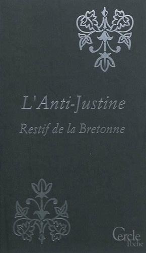 Cercle Poche n°149 L'Anti-Justine ou Les  Délices de l'Amour.