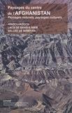 Ceredaf - Paysages naturels, paysages culturels du centre de l'Afghanistan - Hindou-Kouch, Lacs de Band-e Amir, Vallée de Bâmiyân.