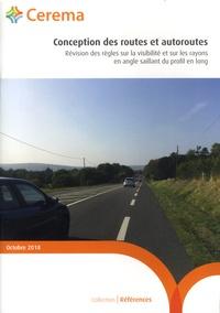 Conception des routes et autoroutes- Révision des règles sur la visibilité et sur les rayons en angle saillant du profil en long -  Cerema pdf epub