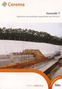 Cerema - Eurocode 7 - Application aux fondations superficielles (NF P94-261).