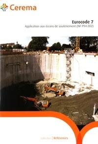 Cerema - Eurocode 7 - Application aux écrans de soutènement (NF P94-282).