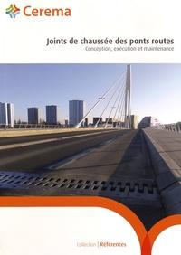 Cerema - Joints de chaussée des ponts routes - Conception, exécution et maintenance.