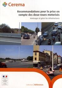 Cerema - Recommandations pour la prise en compte des deux-roues motorisés - Aménager et gérer les infrastructures.