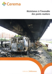Cerema - Résistance à l'incendie des ponts routiers.