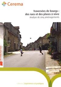 Cerema - Traversées de bourgs : des rues et des places à vivre - Analyse de cinq aménagements.
