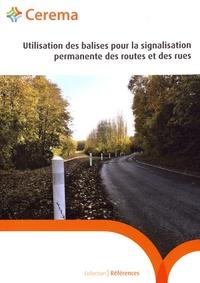 Cerema - Utilisation des balises pour la signalisation permanente des routes et des rues - Guide méthodologique.