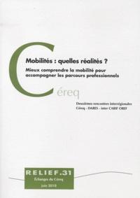 CEREQ - Mobilités : quelles réalités ? - Mieux comprendre la mobilité pour accompagner les parcours professionnels.