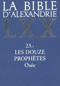 Cerf - La Bible d'Alexandrie - Les douze prophètes, Osée 23.1.
